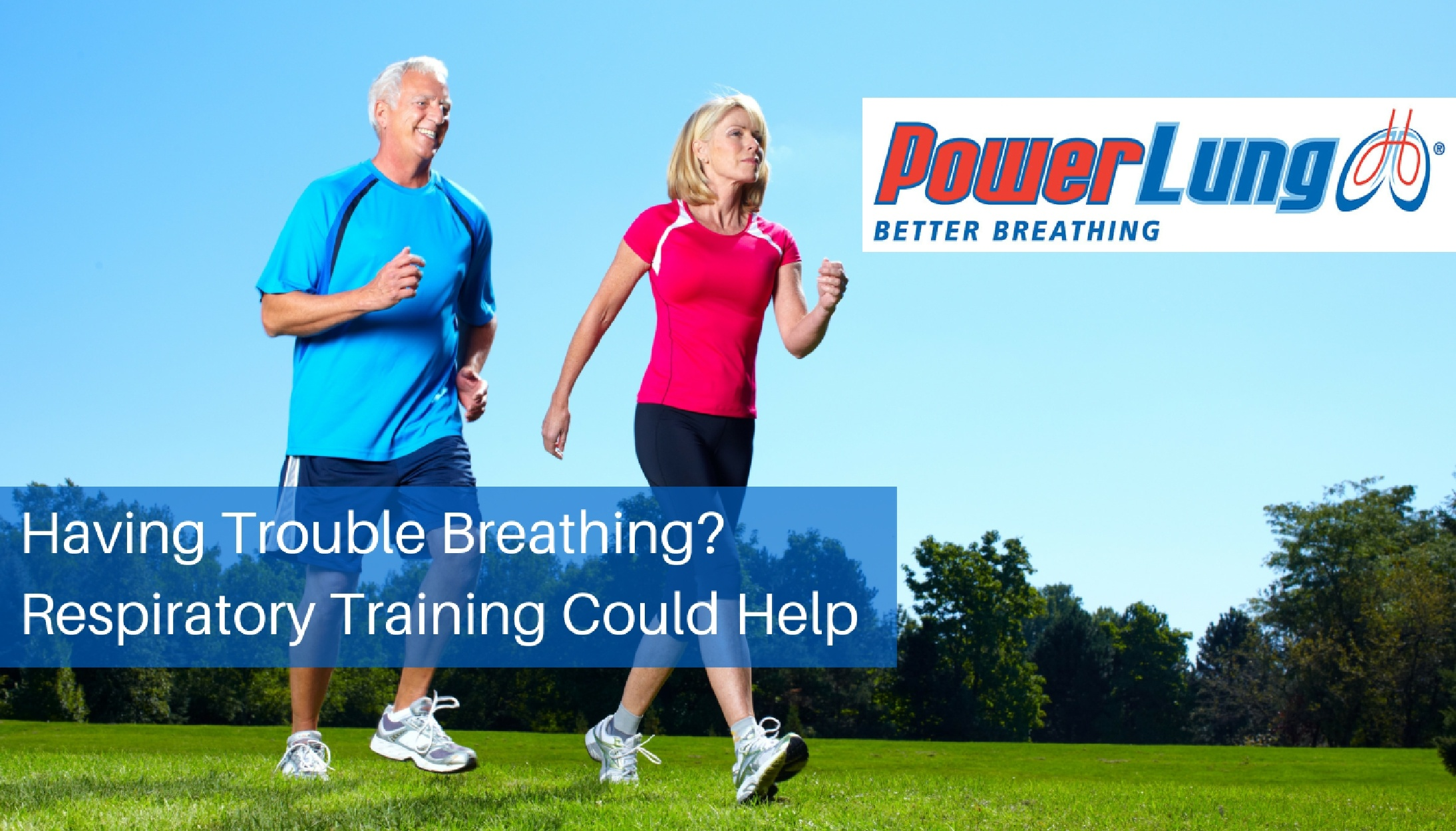 PowerLung - Having Trouble Breathing- Respiratory Training Could Help.jpg