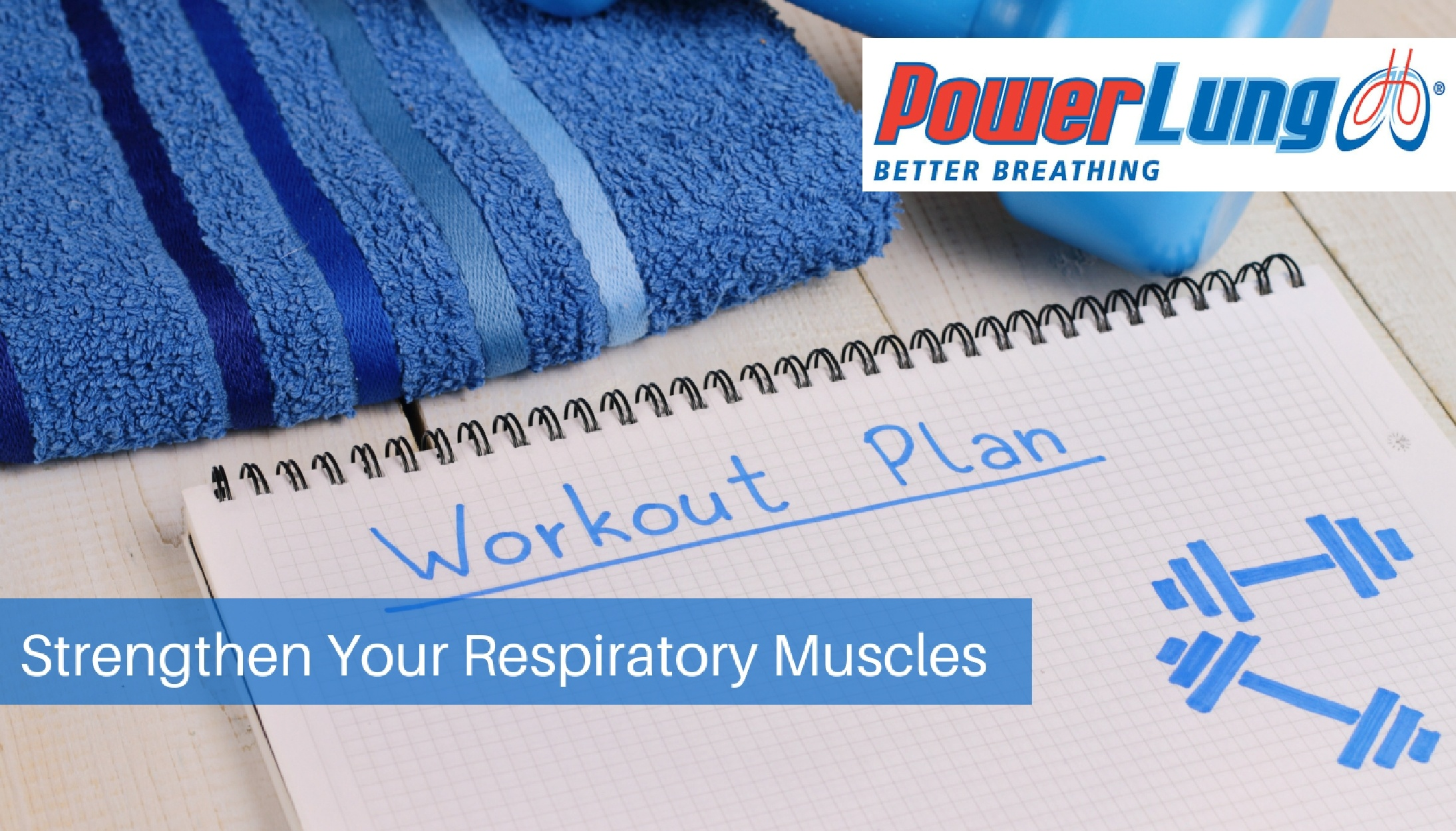 PowerLung - Strengthen Your Respiratory Muscles.jpg