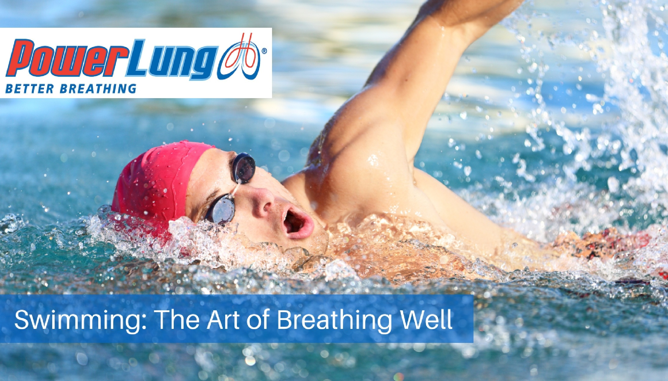 PowerLung - Swimming- The Art of Breathing Well.jpg
