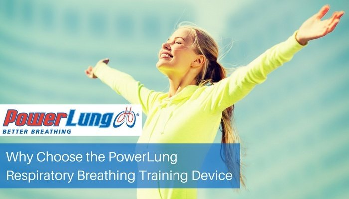 PowerLung - Why Choose the PowerLung Respiratory Breathing Training Device.jpg