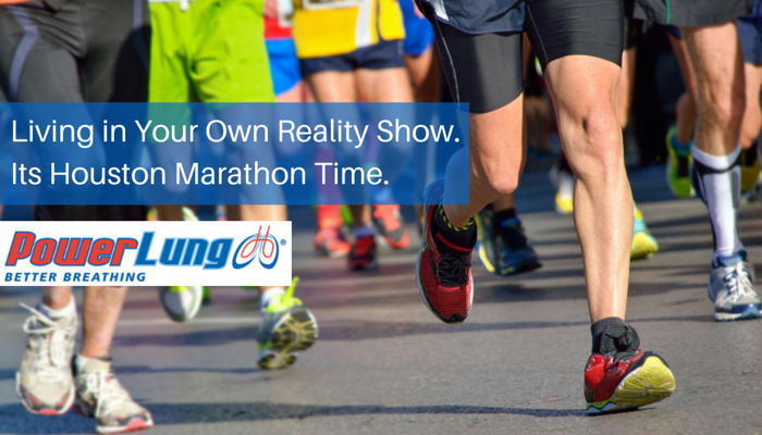 PL_-_Living_in_Your_Own_Reality_Show._Its_Houston_Marathon_Time.