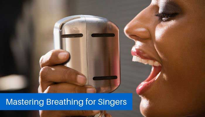 Mastering Breathing for Singers